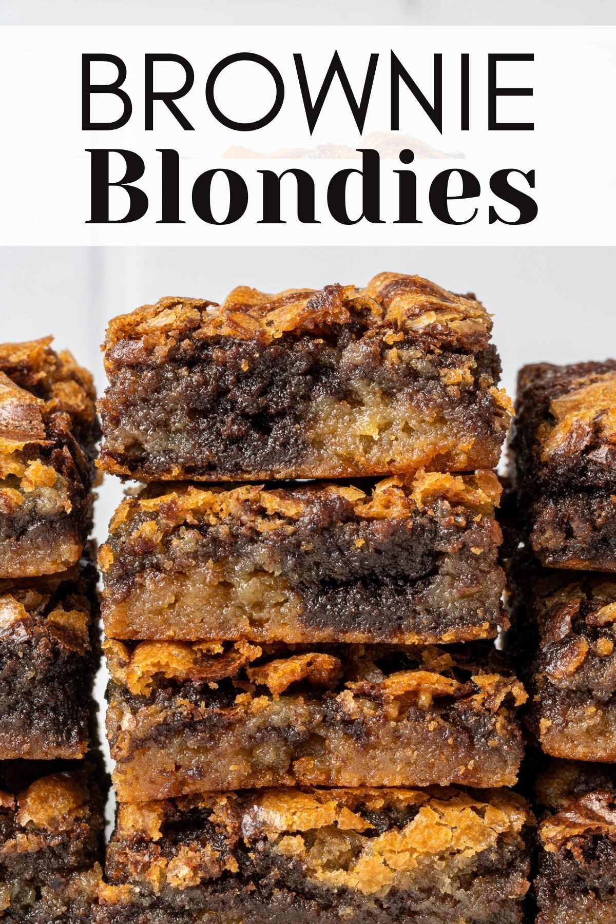 brownie blondies stacked on top of each other with text overlay for pinterest